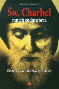 Św Charbel Mnich cudotwórca