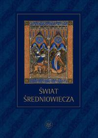 Świat średniowiecza