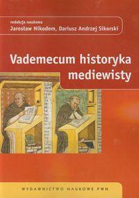 Vademecum historyka mediewisty