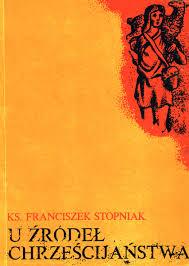 U źródeł chrześcijaństwa
