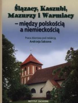 Ślązacy, Kaszubi, Mazurzy i Warmiacy