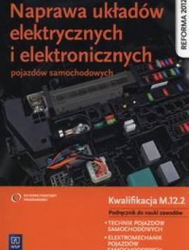 Naprawa układów elektrycznych i elektronicznych pojazdów samochodowych