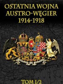 Ostatnia wojna Austro-Węgier