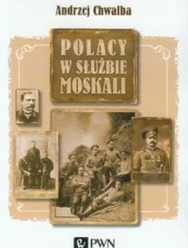 Polacy w służbie Moskali