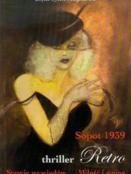 Sopot 1939 Starcie wywiadów Miłość i Wojna