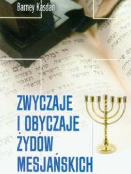 Zwyczaje i obyczaje Żydów Mesjańskich